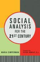 Social Analysis for the 21st Century:...