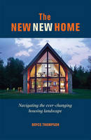 The New, New Home: How to Navigate...