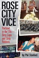 Rose City Vice: Portland in the '70s ...
