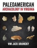 Paleoamerican Archaeology in Virginia
