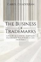 The Business of Trademarks: A...