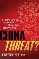 China Threat?: The Challenges, Myths...