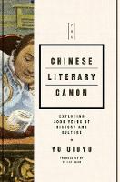 The Chinese Literary Canon: Exploring...
