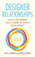 Designer Relationships: A Guide to...