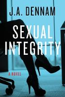 Sexual Integrity: A Novel