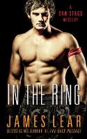 In the Ring: A Dan Stagg Mystery