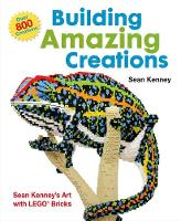 Building Amazing Creations: Sean...