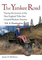 The Yankee Road: Tracing the Journey...