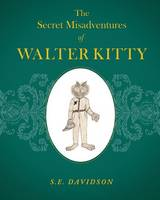 The Secret Misadventures of Walter Kitty