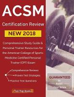 ACSM New 2018 Certification Review:...