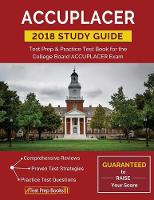 Accuplacer Study Guide 2018: Test ...
