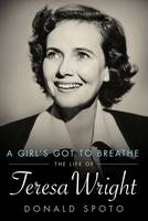 A Girl's Got to Breathe: The Life of...