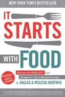 It Starts with Food: Discover the...