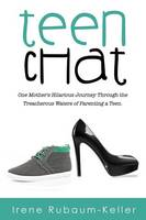 Teen Chat: One Mother's Hilarious...