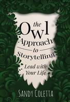 The Owl Approach to Storytelling: ...