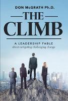 The Climb: A Leadership Fable About...