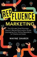 Repfluence Marketing: The Ultimate...