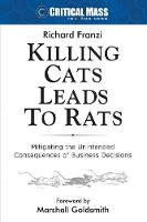 Killing Cats Leads to Rats