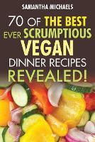 Vegan Cookbooks: 70 Of The Best Ever...