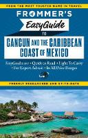 Frommer's Easyguide to Cancun and the...