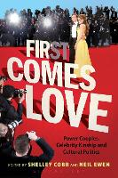 First Comes Love: Power Couples,...
