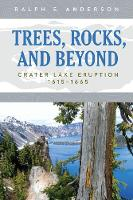 Trees, Rocks, and Beyond: Crater Lake...