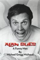 Alan Sues: A Funny Man