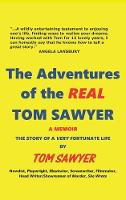 The Adventures of the Real Tom Sawyer...