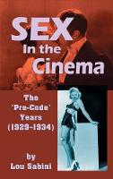 Sex in the Cinema: The 'Pre-Code'...