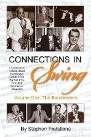 Connections in Swing: Volume One: The...