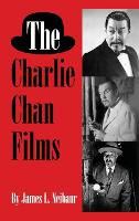 The Charlie Chan Films (Hardback)