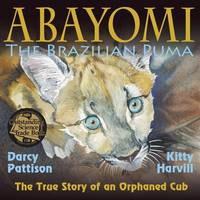 Abayomi, the Brazilian Puma: The True...