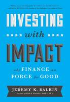Investing with Impact: Why Finance is...