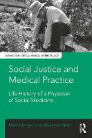 Social Justice and Medical Practice:...