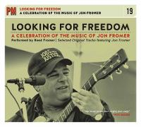 Looking for Freedom: A Celebration of...