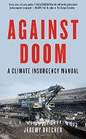 Against Doom: A Climate Insurgency...