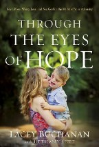 Through the Eyes of Hope: Love More,...