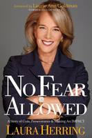 No Fear Allowed: A Story of Guts,...