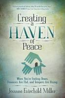 Creating a Haven of Peace: When ...