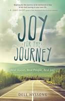 Joy for the Journey: Real Stories,...