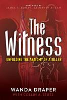 The Witness: Unfolding the Anatomy of...