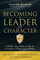 Becoming a Leader of Character: 6...