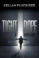 Tight Rope of Depression: My Journey...