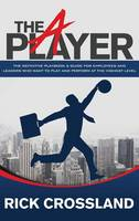 The a Player: The Definitive Playbook...