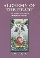 Alchemy of the Heart: The Sacred...