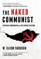 The Naked Communist: Exposing...