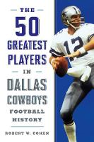 The 50 Greatest Players in Dallas...