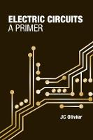 Electric Circuits: A Primer