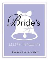 Bride's Little Book of Headaches