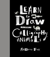 Learn to Draw Calligraphy Animals: 30...